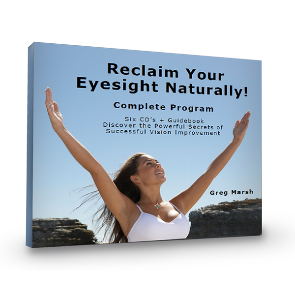 Reclaim Your Eyesight Naturally