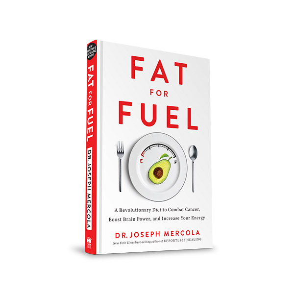 Fat for Fuel by Dr. Mercola