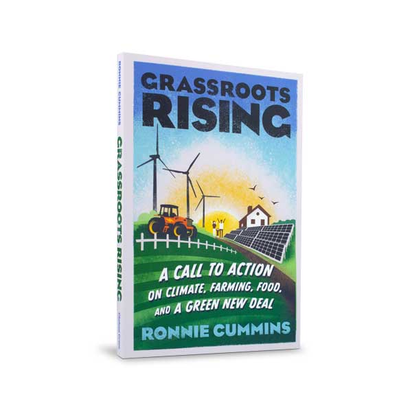 Grassroots Rising by Ronnie Cummins
