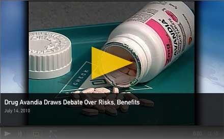 Drug Avandia Draws Debate Over Risks, Benefits