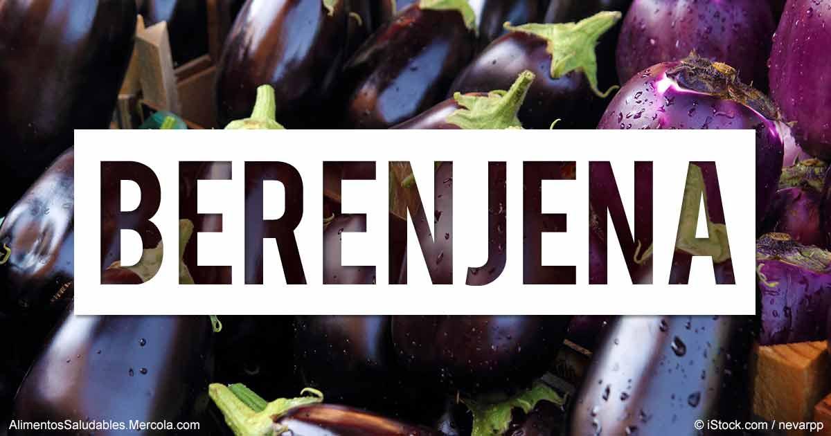 Beneficios de la Berenjena - Mercola.com