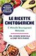 Le ricette chetogeniche