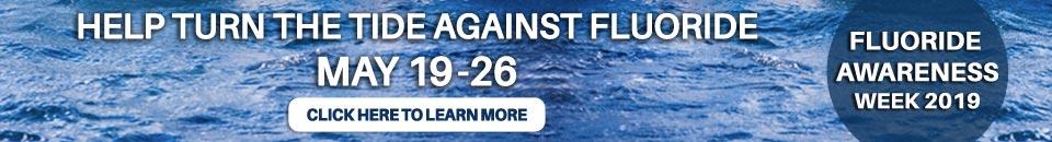 Fluoride Awareness Week 2019
