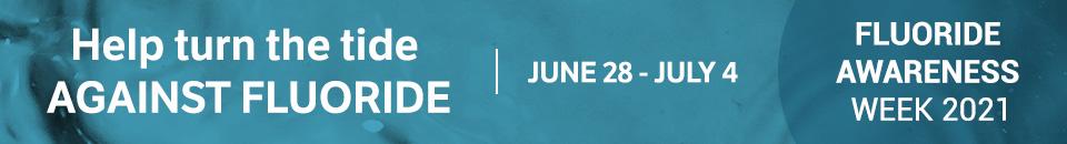 Fluoride Awareness Week 2021